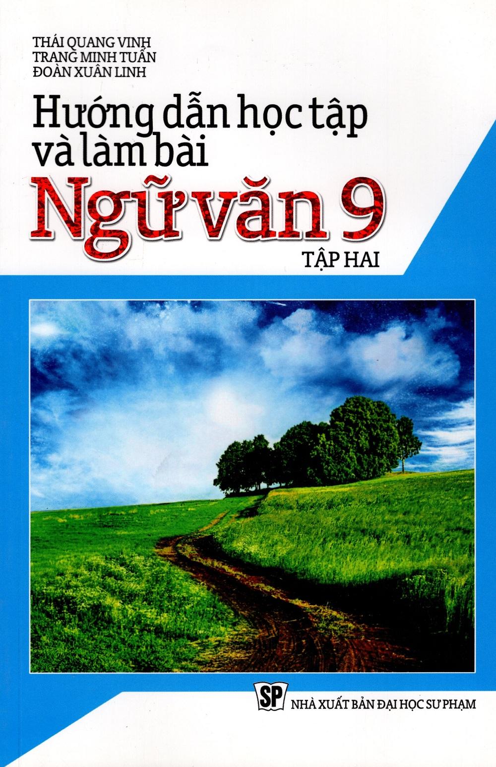 Hướng Dẫn Học Tập Và Làm Bài Ngữ Văn Lớp 9 (Tập Hai) - 8935083562287,62_227843,43000,tiki.vn,Huong-Dan-Hoc-Tap-Va-Lam-Bai-Ngu-Van-Lop-9-Tap-Hai-62_227843,Hướng Dẫn Học Tập Và Làm Bài Ngữ Văn Lớp 9 (Tập Hai)