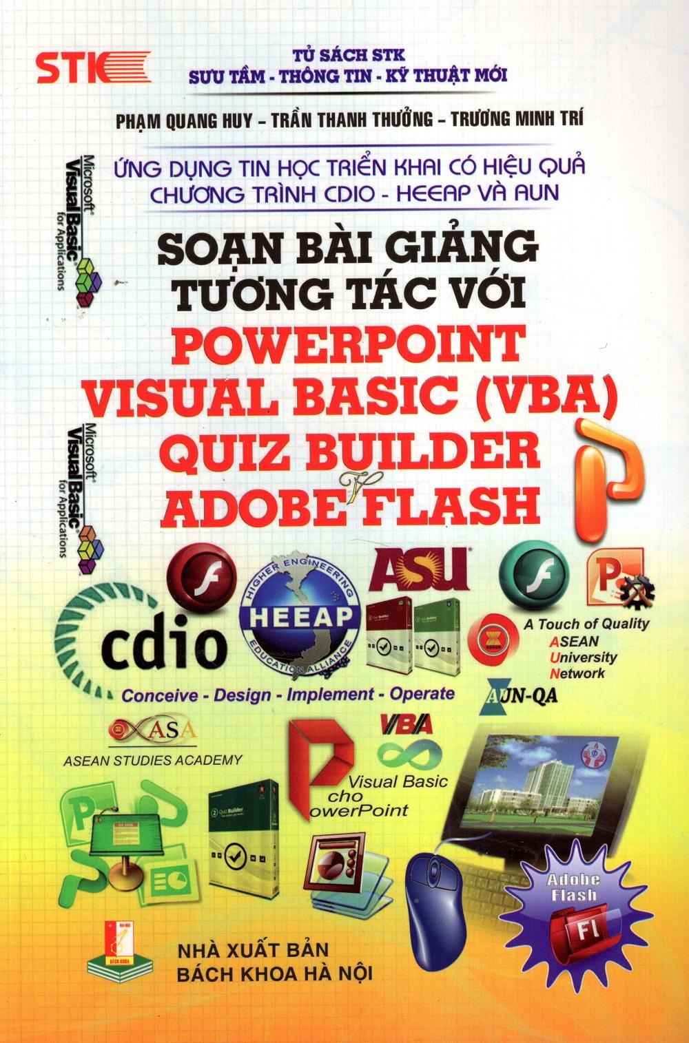 Soạn Bài Giảng Tương Tác Với PowerPoint Visual Basic , Quiz Builder, Adobe Flash