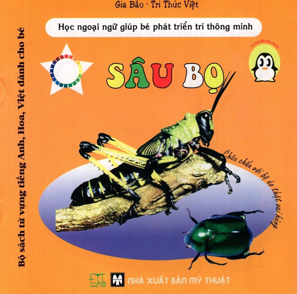 Bộ Sách Từ Vựng Tiếng Anh, Hoa, Việt Dành Cho Bé: Sâu Bọ