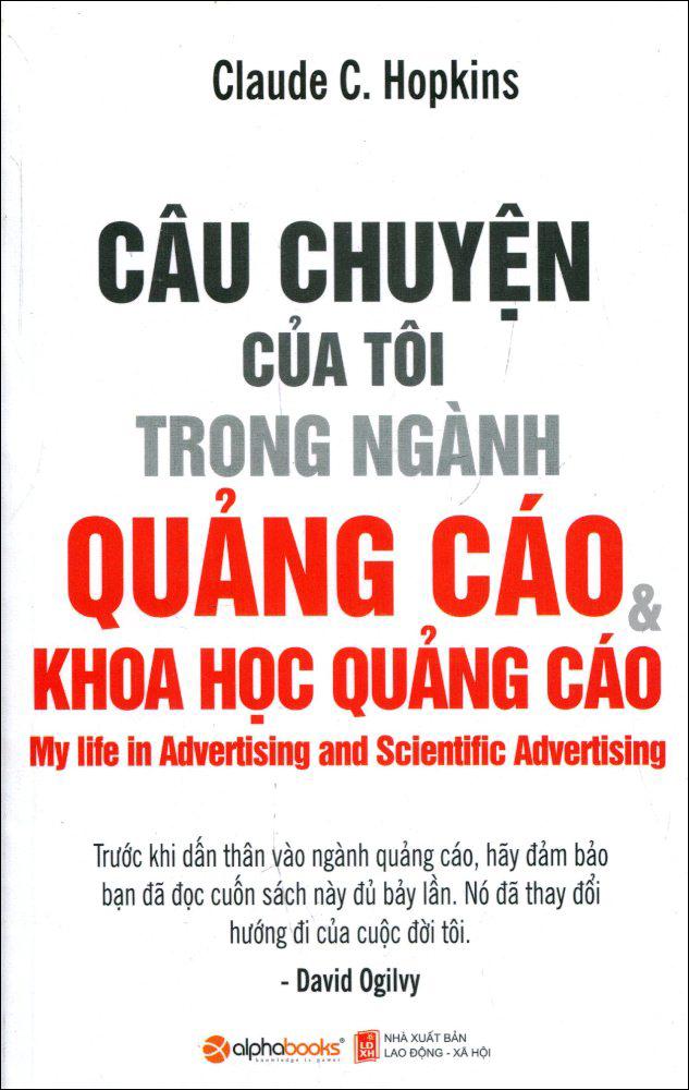 Câu Chuyện Của Tôi Trong Ngành Quảng Cáo Và Khoa Học Quảng Cáo - 8936066708210,62_180639,129000,tiki.vn,Cau-Chuyen-Cua-Toi-Trong-Nganh-Quang-Cao-Va-Khoa-Hoc-Quang-Cao-62_180639,Câu Chuyện Của Tôi Trong Ngành Quảng Cáo Và Khoa Học Quảng Cáo