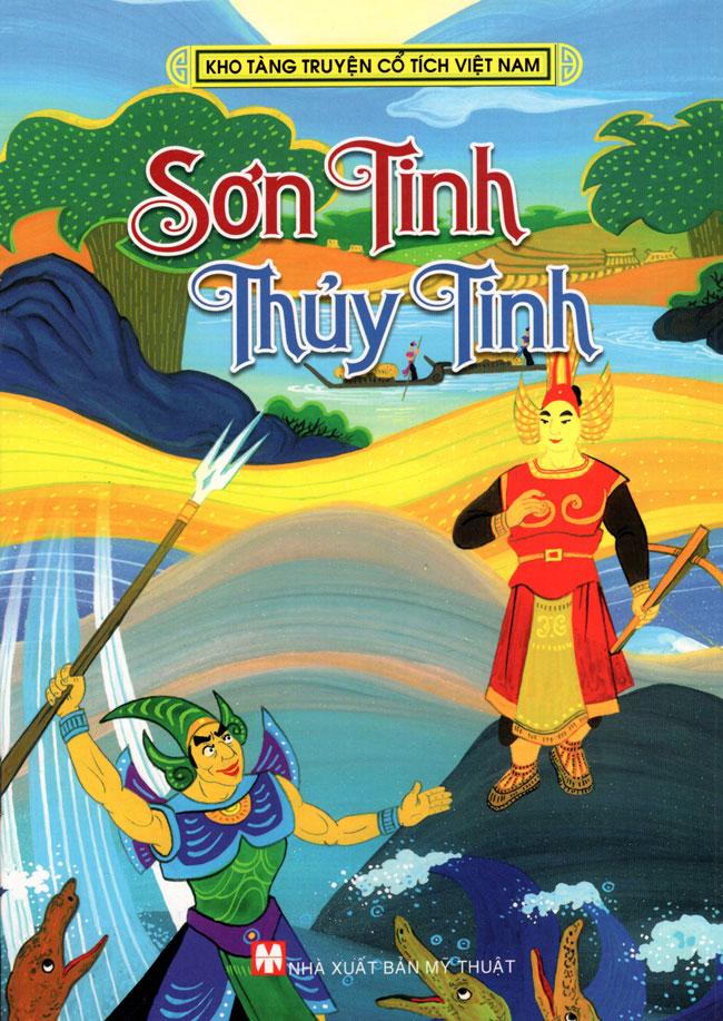 Kho Tàng Truyện Cổ Tích Việt Nam - Sơn Tinh Thủy Tinh