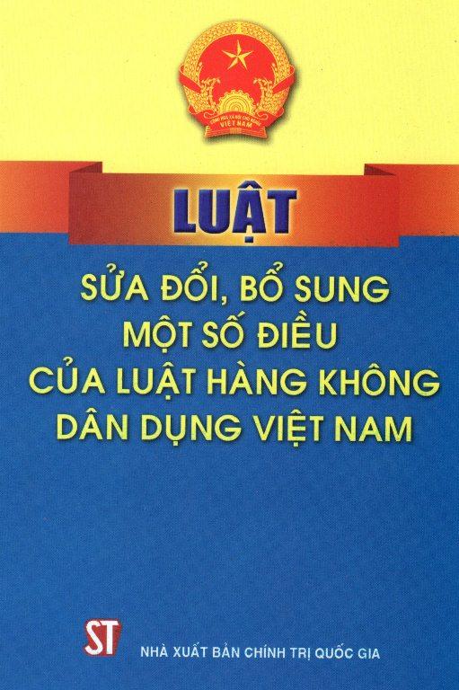 Luật Sửa Đổi, Bổ Sung Một Số Điều Của Luật Hàng Không Dân Dụng Việt Nam - 8935211171336,62_145722,10000,tiki.vn,Luat-Sua-Doi-Bo-Sung-Mot-So-Dieu-Cua-Luat-Hang-Khong-Dan-Dung-Viet-Nam-62_145722,Luật Sửa Đổi, Bổ Sung Một Số Điều Của Luật Hàng Không Dân Dụng Việt Nam