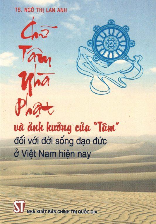 """Chữ Tâm Nhà Phật Và Ảnh Hưởng Của """"Tâm"""" Đối Với Đời Sống Đạo Đức Ở Việt Nam Hiện Nay"""