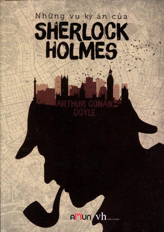 Những Vụ Kỳ Án Của Sherlock Holmes (Tái Bản 2015)