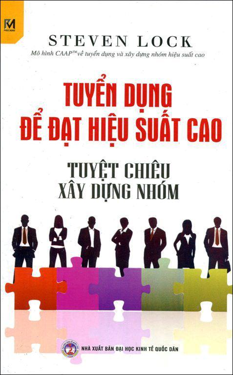 Tuyển Dụng Để Đạt Hiệu Suất Cao - 9786049279621,62_144008,65000,tiki.vn,Tuyen-Dung-De-Dat-Hieu-Suat-Cao-62_144008,Tuyển Dụng Để Đạt Hiệu Suất Cao