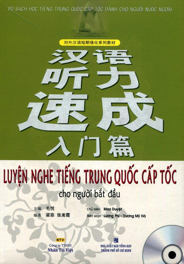 Luyện Nghe Tiếng Trung Quốc Cấp Tốc Cho Người Bắt Đầu (Kèm CD)