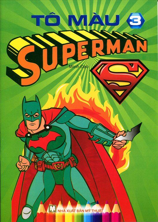 Tô Màu Superman (Tập 3) - 8935236403917,62_140313,12000,tiki.vn,To-Mau-Superman-Tap-3-62_140313,Tô Màu Superman (Tập 3)