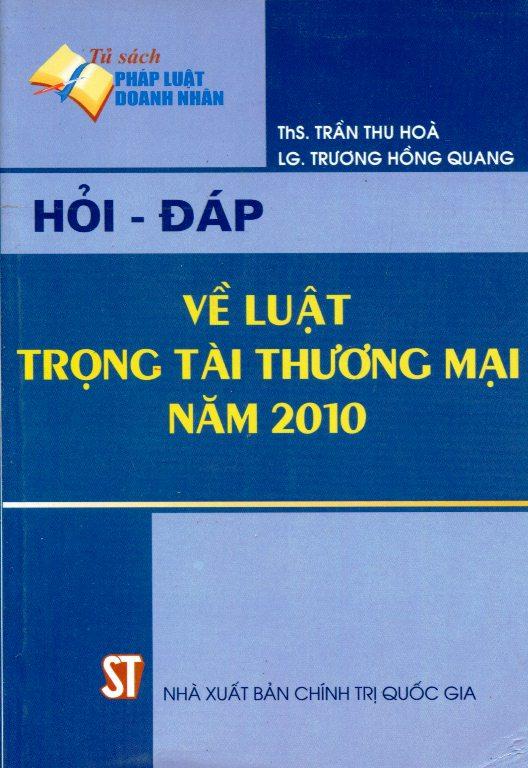 Hỏi - Đáp Về Luật Trọng Tài Thương Mại Năm 2010