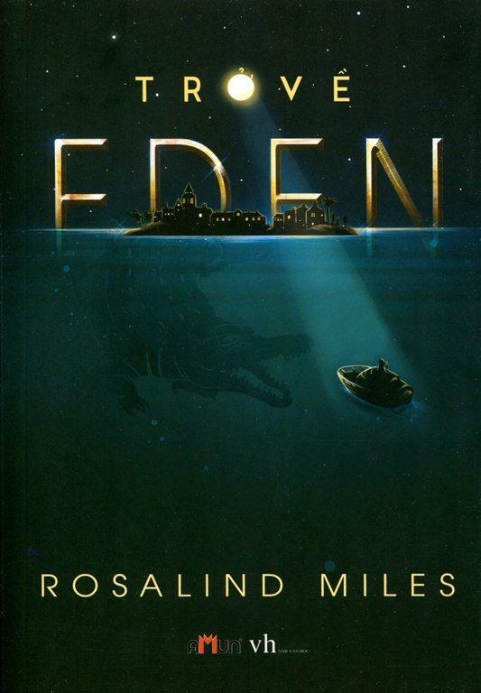 Trở Về Eden (Đinh Tị)