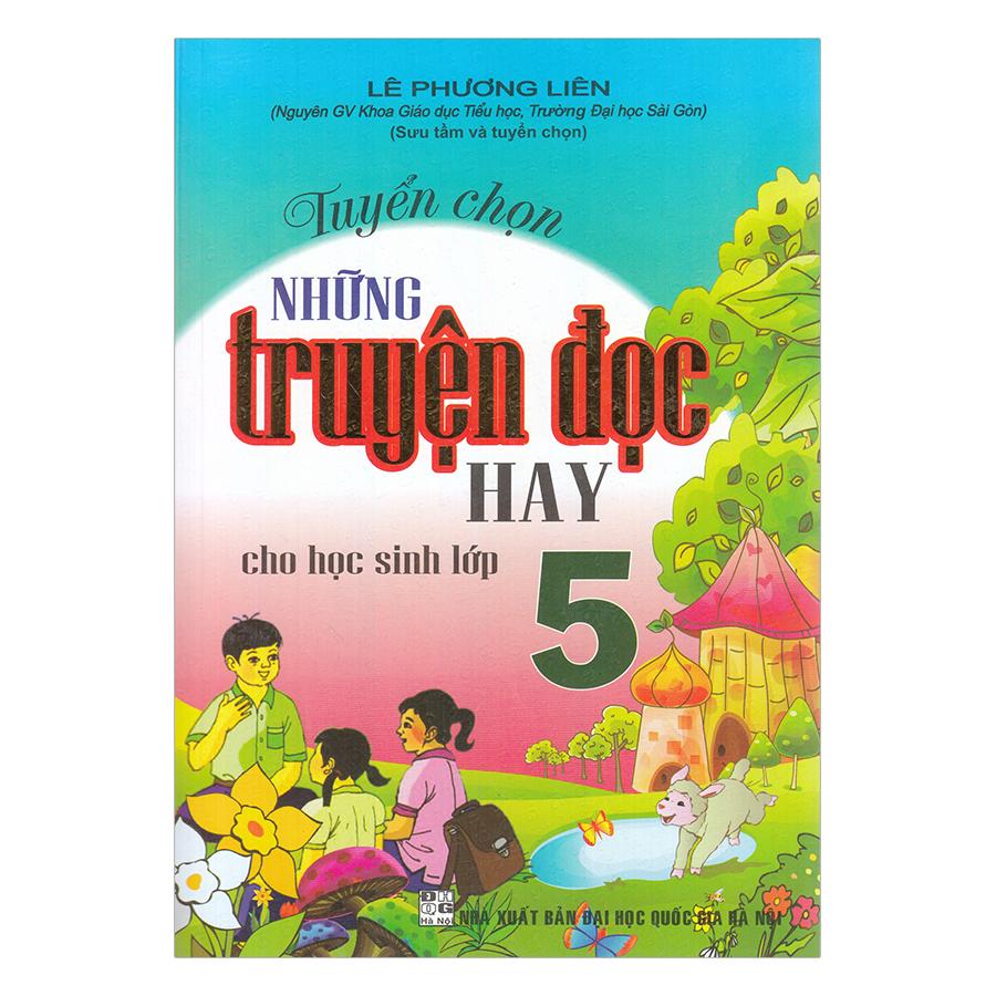 Tuyển Chọn Những Truyện Đọc Hay Cho Học Sinh Lớp 5