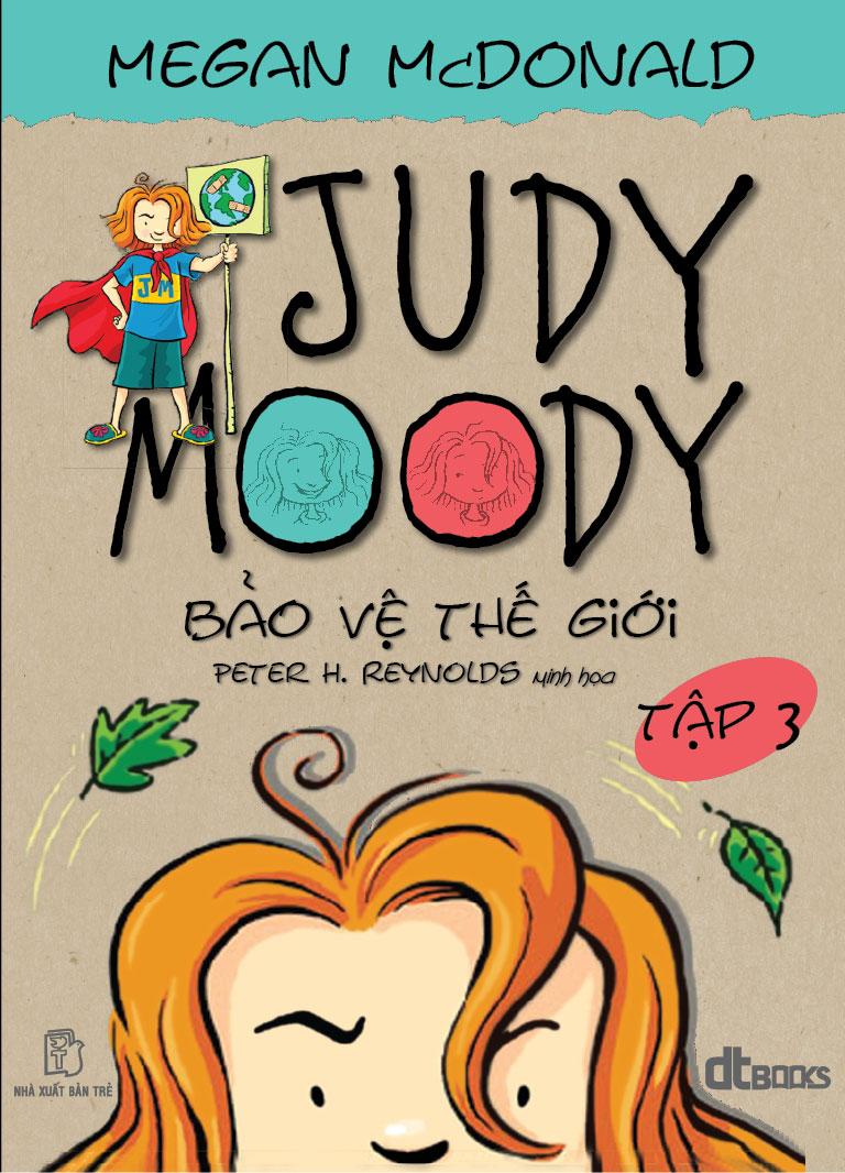 Judy Moody - Tập 3: Bảo Vệ Thế Giới
