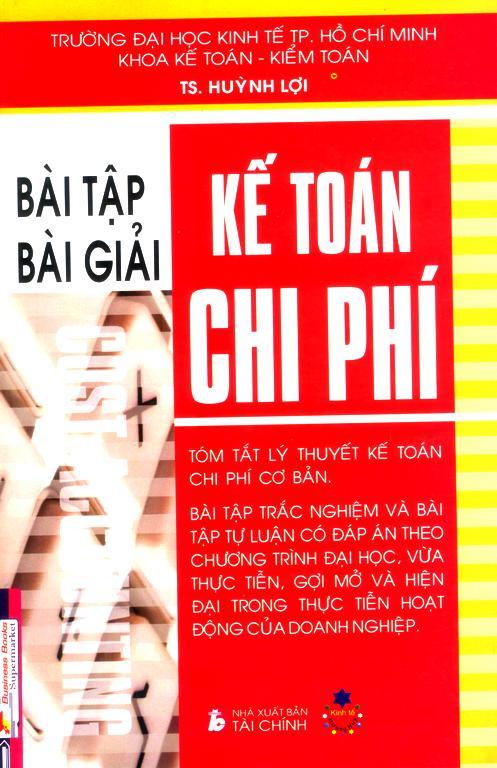 Kế Toán Chi Phí - Bài Tập Và Bài Giải