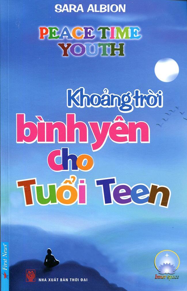 Khoảng Trời Bình Yên Cho Tuổi Teen