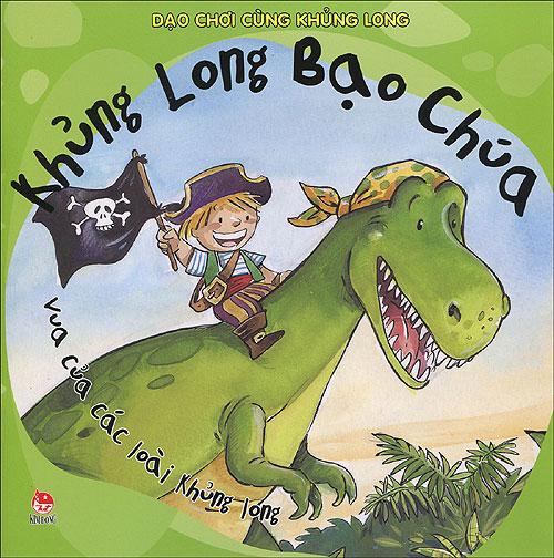 Dạo Chơi Cùng Khủng Long - Khủng Long Bạo Chúa - 8935036675194,62_85099,22000,tiki.vn,Dao-Choi-Cung-Khung-Long-Khung-Long-Bao-Chua-62_85099,Dạo Chơi Cùng Khủng Long - Khủng Long Bạo Chúa