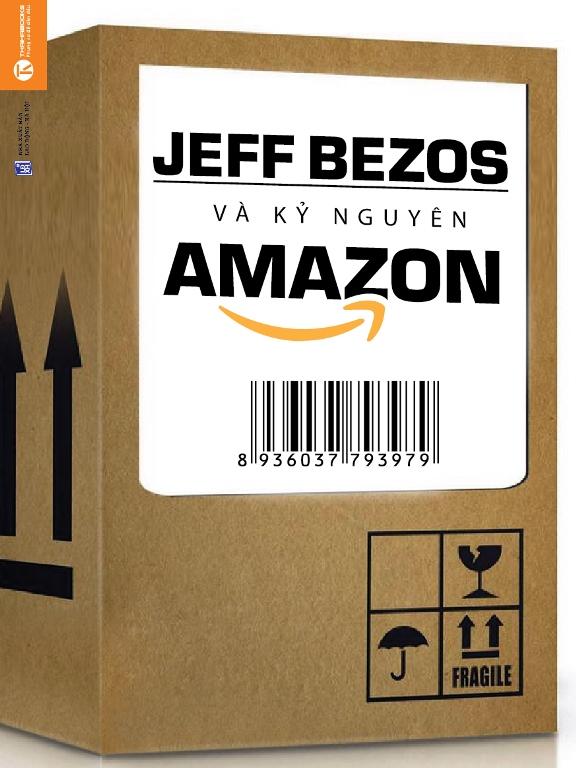 Jeff Bezos Và Kỷ Nguyên Amazon - 2422179332917,62_1053186,102000,tiki.vn,Jeff-Bezos-Va-Ky-Nguyen-Amazon-62_1053186,Jeff Bezos Và Kỷ Nguyên Amazon