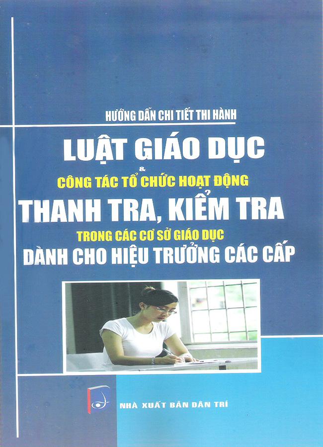 Hướng Dẫn Chi Tiết Thi Hành Luật Giáo Dục - 2381399863963,62_584701,325000,tiki.vn,Huong-Dan-Chi-Tiet-Thi-Hanh-Luat-Giao-Duc-62_584701,Hướng Dẫn Chi Tiết Thi Hành Luật Giáo Dục