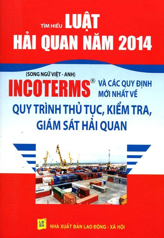 Tìm Hiểu Luật Hải Quan 2014 (Song Ngữ Việt - Anh)
