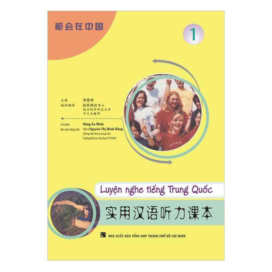 Luyện Nghe Tiếng Trung Quốc - Tập 1 (Không Kèm CD)