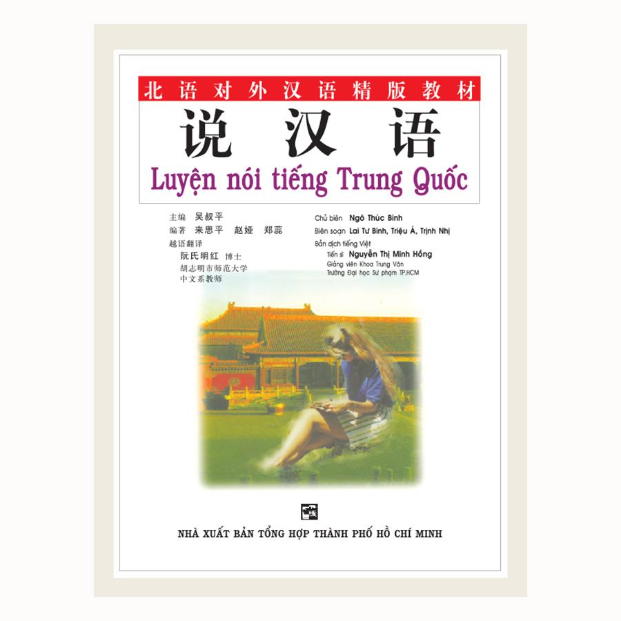 Luyện Nói Tiếng Trung Quốc (Không Kèm CD)