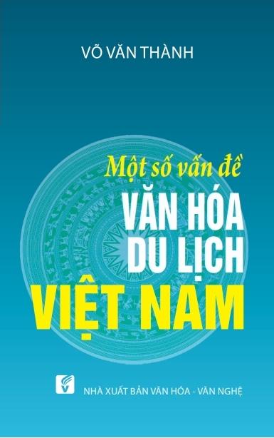 Một Số Vấn Đề Văn Hóa Du Lịch Việt Nam