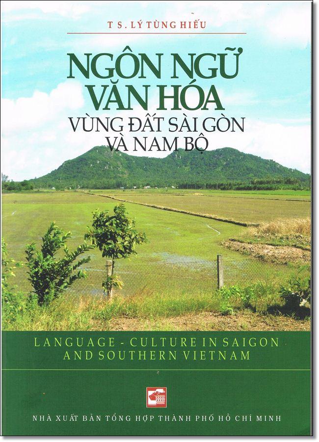 Ngôn Ngữ Văn Hóa Vùng Đất Sài Gòn Và Nam Bộ