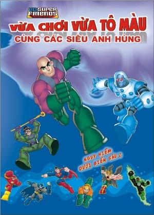 Vừa Chơi Vừa Tô Màu Cùng Các Siêu Anh Hùng - Nguy Hiểm Dưới Biển Sâu (Tập 2) - 8935212317764,62_96635,19500,tiki.vn,Vua-Choi-Vua-To-Mau-Cung-Cac-Sieu-Anh-Hung-Nguy-Hiem-Duoi-Bien-Sau-Tap-2-62_96635,Vừa Chơi Vừa Tô Màu Cùng Các Siêu Anh Hùng - Nguy Hiểm Dưới Biển Sâu (Tập 2)