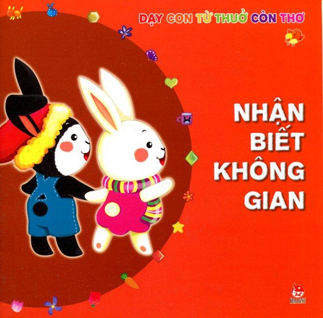 Dạy Con Từ Thuở Còn Thơ - Nhận Biết Không Gian - 8935036688927,62_100001,17500,tiki.vn,Day-Con-Tu-Thuo-Con-Tho-Nhan-Biet-Khong-Gian-62_100001,Dạy Con Từ Thuở Còn Thơ - Nhận Biết Không Gian