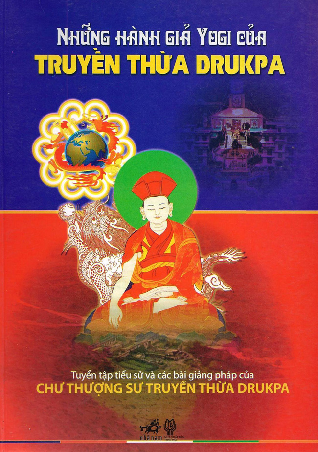 Những Hành Giả Yogi Của Truyền Thừa Drukpa