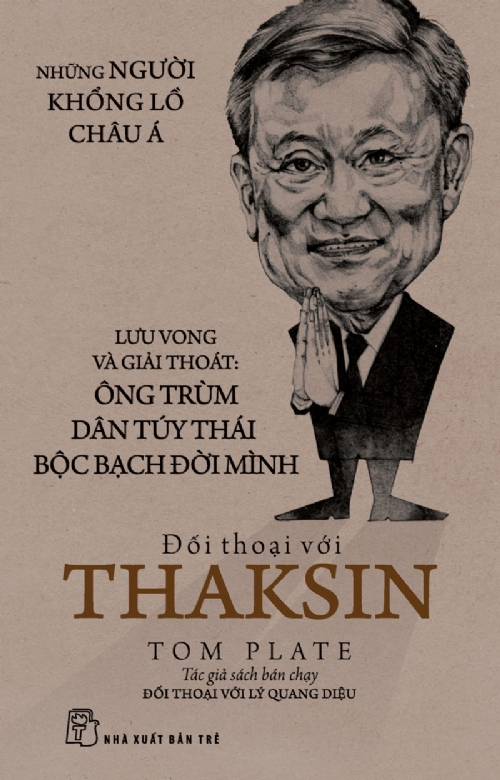 Những Người Khổng Lồ Châu Á -  Đối Thoại Với Thaksin