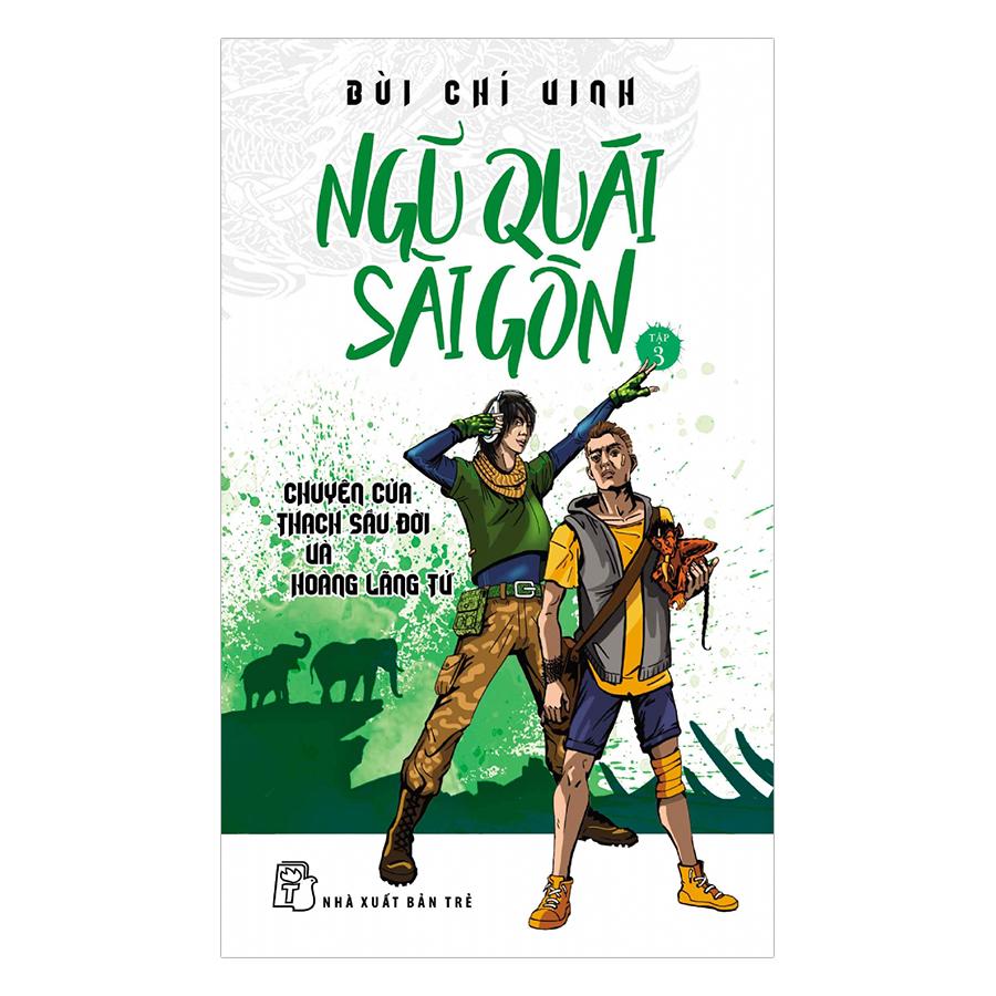Ngũ Quái Sài Gòn Tập 03: Chuyện Của Thạch Sầu Đời Và Hoàng Lãng Tử