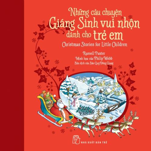 Những Câu Chuyện Giáng Sinh Vui Nhộn Dành Cho Trẻ Em