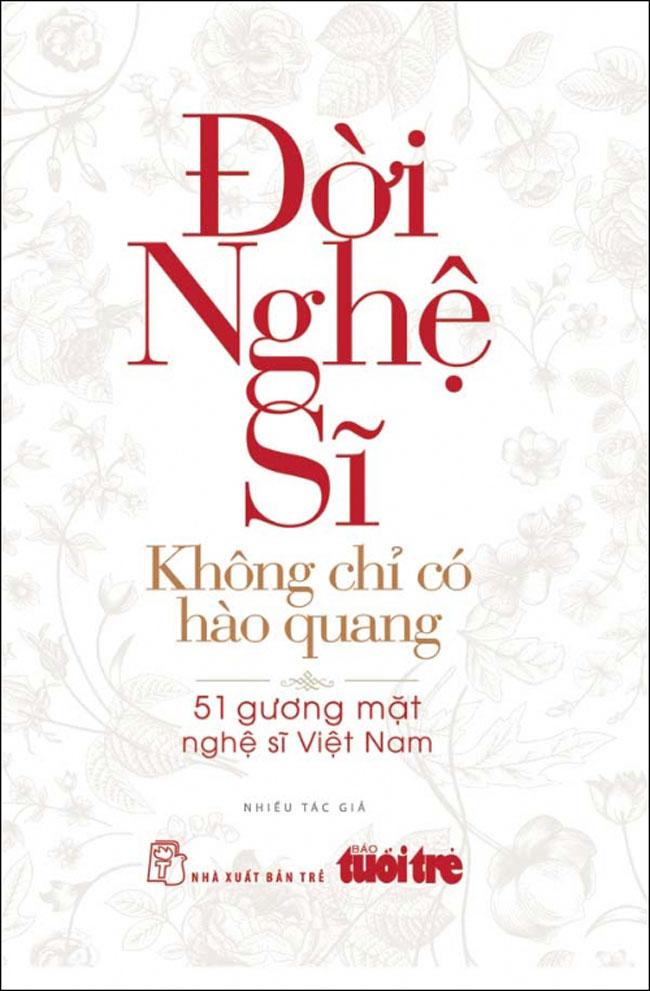 Đời Nghệ Sĩ - Không Chỉ Có Ánh Hào Quang