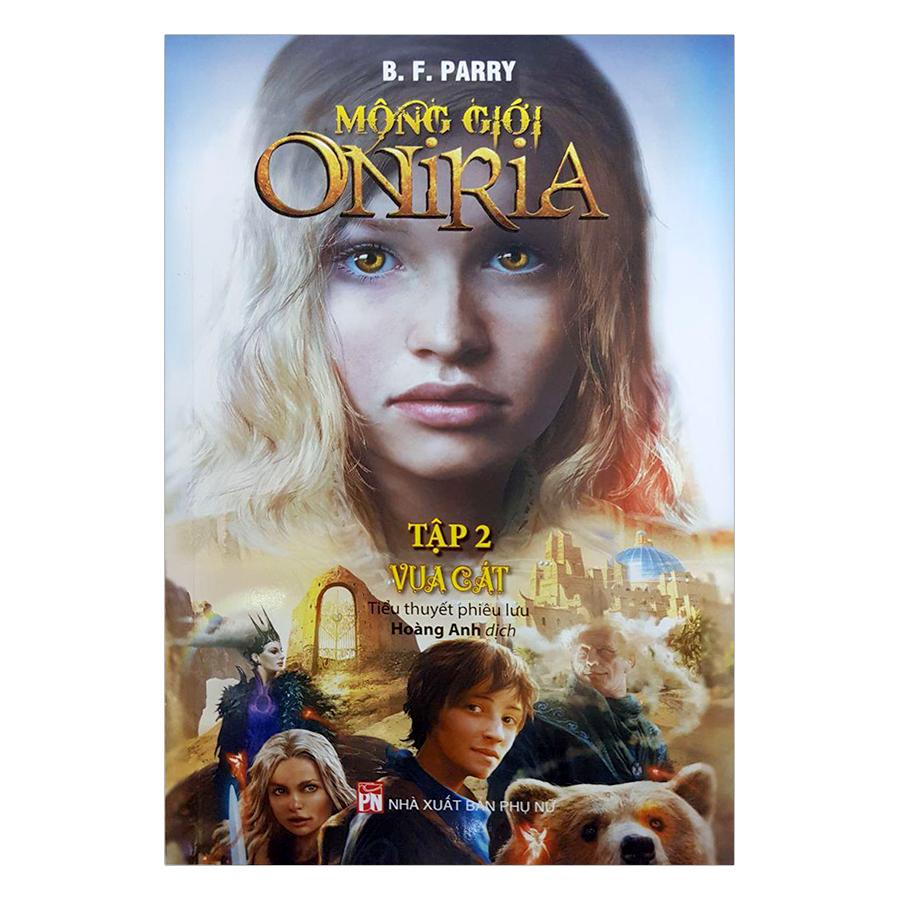 Mộng Giới Oniria  (Tập 2) -  Vua Cát
