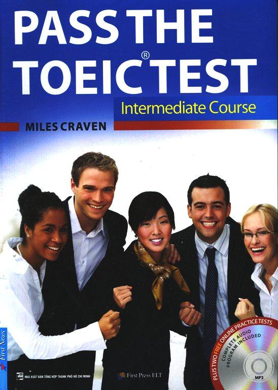 Pass The TOEIC Test - Intermediate Course (Không Kèm CD)