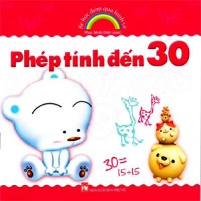 Bé Học Đếm Qua Hình Vẽ - Phép Tính Đến 30 (Tái Bản) - 9786045609163,62_36161,14000,tiki.vn,Be-Hoc-Dem-Qua-Hinh-Ve-Phep-Tinh-Den-30-Tai-Ban-62_36161,Bé Học Đếm Qua Hình Vẽ - Phép Tính Đến 30 (Tái Bản)