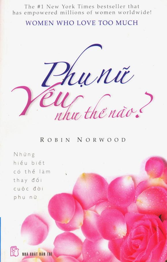 Phụ Nữ Yêu Như Thế Nào (Tái Bản) - 8935086828106,62_48770,88000,tiki.vn,Phu-Nu-Yeu-Nhu-The-Nao-Tai-Ban-62_48770,Phụ Nữ Yêu Như Thế Nào (Tái Bản)