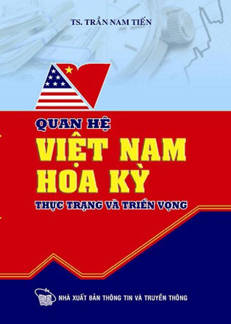Quan Hệ Việt Nam - Hoa Kỳ Thực Trạng Và Triển Vọng