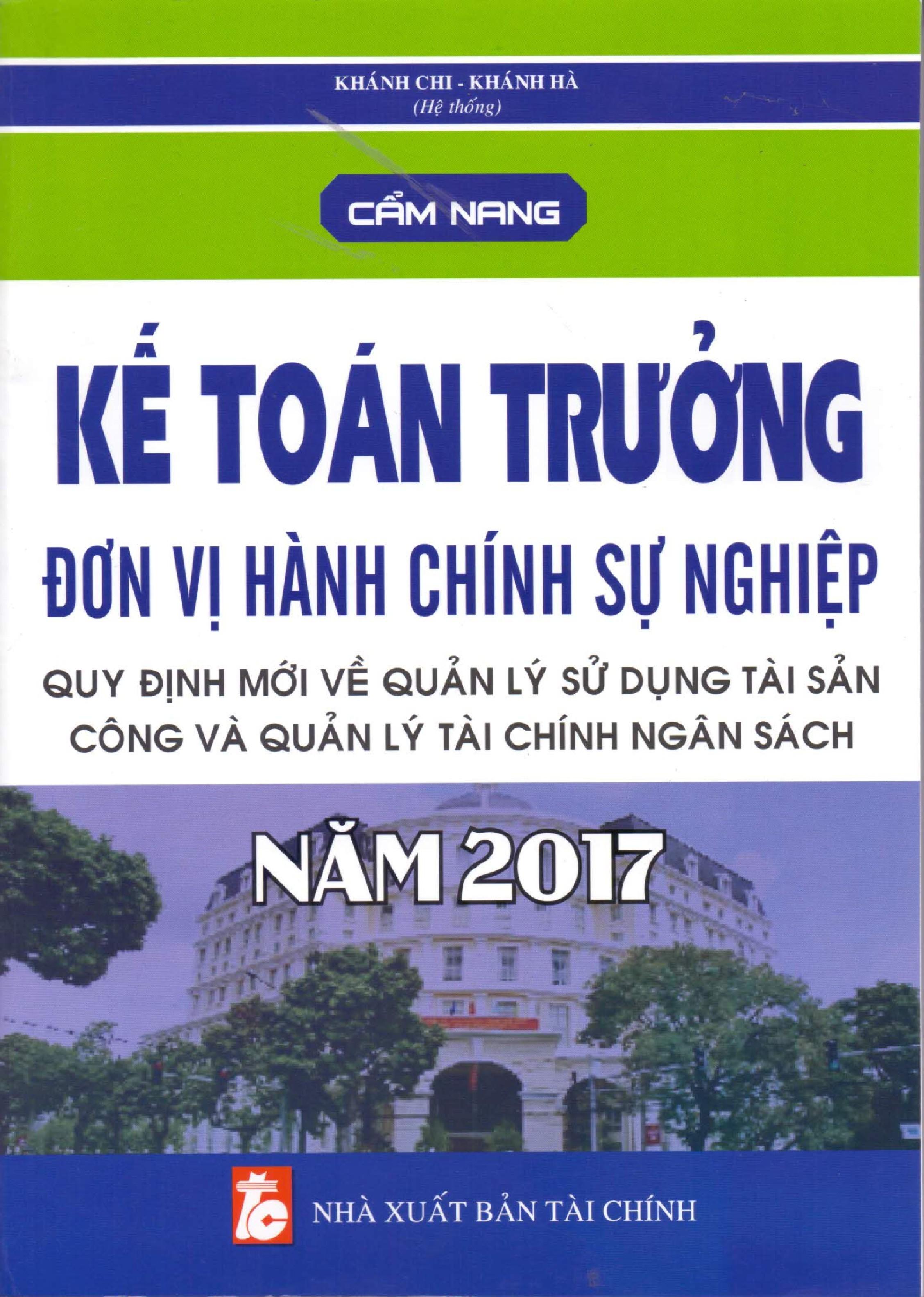Cẩm Nang Kế Toán Trưởng Đơn Vị Hành Chính Sự Nghiệp Năm 2017