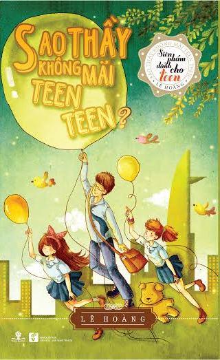 Sao Thầy Không Mãi Teen Teen (Bìa Cứng)