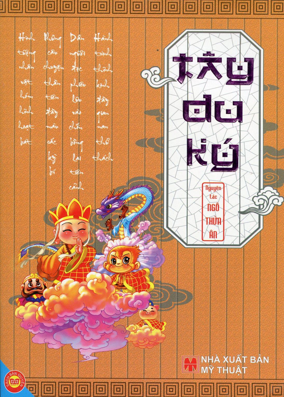 Tây Du Ký - Nguyên Tác: Ngô Thừa Ân (In Màu)