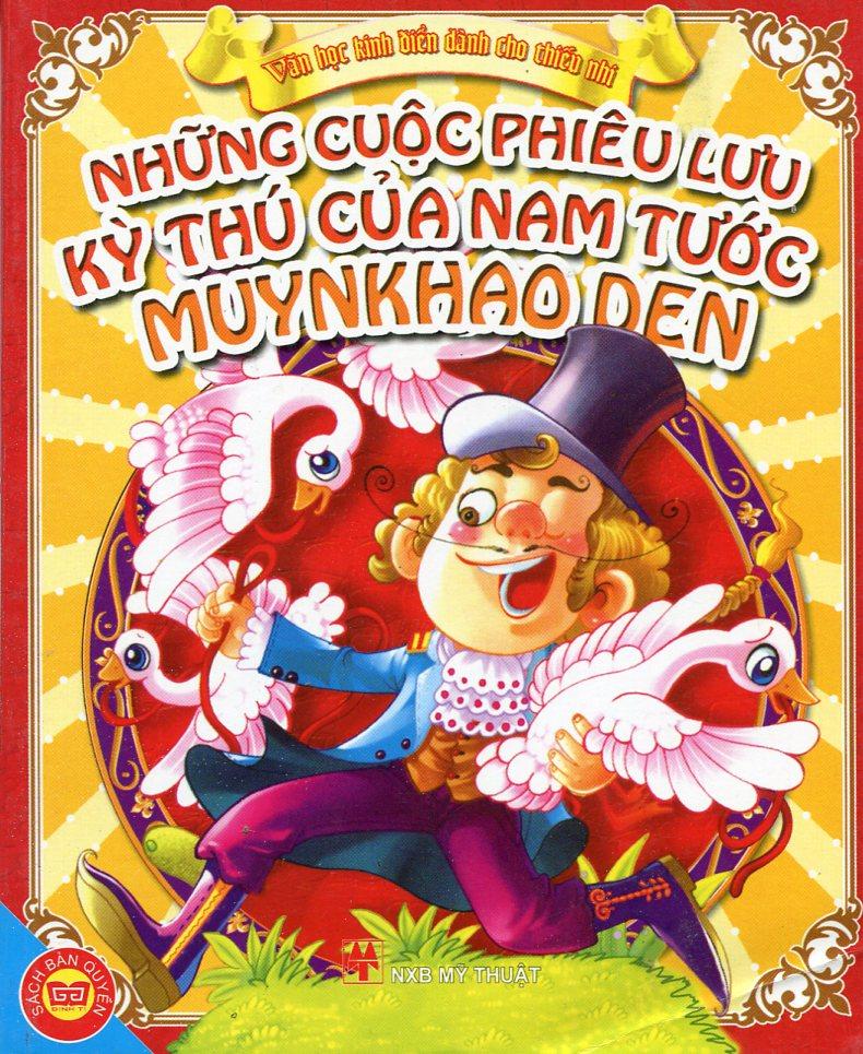 Những Cuộc Phiêu Lưu Kỳ Thú Của Nam Tước Muynkhao Den - Văn Học Kinh Điển Dành Cho Thiếu Nhi