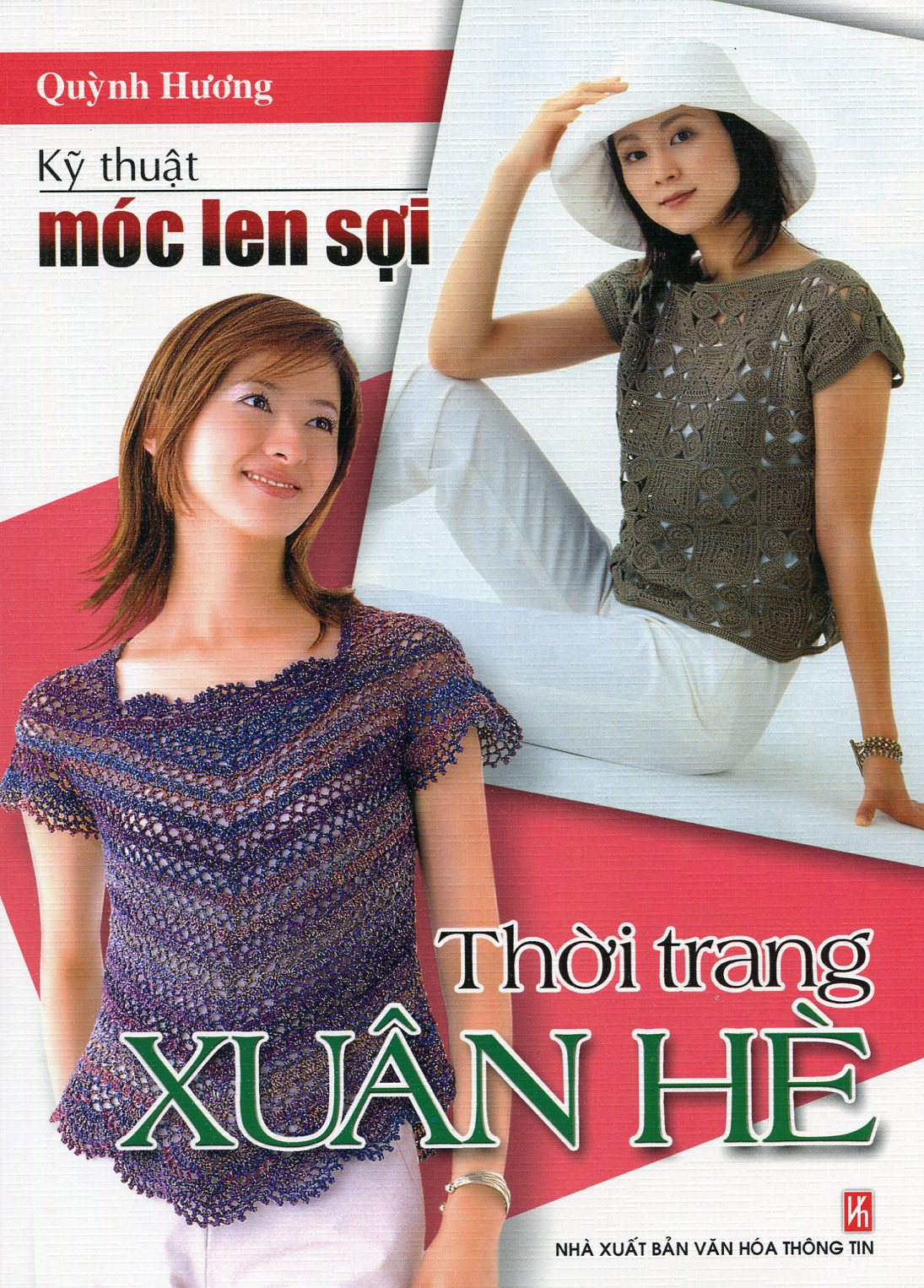 Kỹ Thuật Móc Len Sợi - Thời Trang Xuân Hè