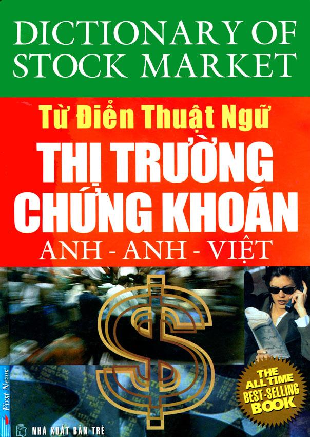 Từ Điển Thuật Ngữ Thị Trường Chứng Khoán - Anh-Anh-Việt
