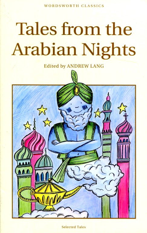 Wordsworth Editions: Tales From The Arabian Nights