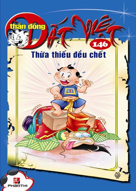 Thần Đồng Đất Việt 146 - Thừa Thiếu Đều Chết