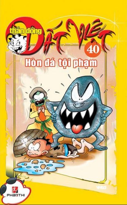 Thần Đồng Đất Việt 40 - Hòn Đá Tội Phạm