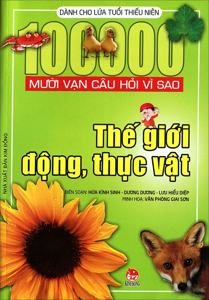 Mười Vạn Câu Hỏi Vì Sao - Thế Giới Động, Thực Vật - 8935036640130,62_161448,40000,tiki.vn,Muoi-Van-Cau-Hoi-Vi-Sao-The-Gioi-Dong-Thuc-Vat-62_161448,Mười Vạn Câu Hỏi Vì Sao - Thế Giới Động, Thực Vật