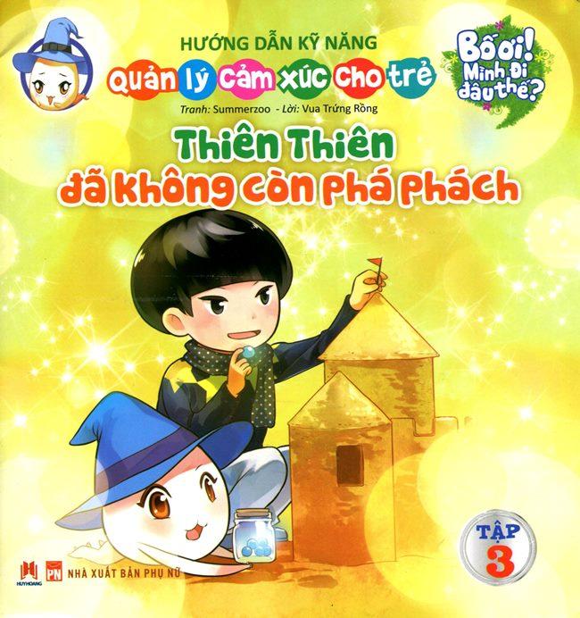 Bố Ơi Mình Đi Đâu Thế - Thiên Thiên Đã Không Còn Phá Phách - 8935095618194,62_127011,13500,tiki.vn,Bo-Oi-Minh-Di-Dau-The-Thien-Thien-Da-Khong-Con-Pha-Phach-62_127011,Bố Ơi Mình Đi Đâu Thế - Thiên Thiên Đã Không Còn Phá Phách