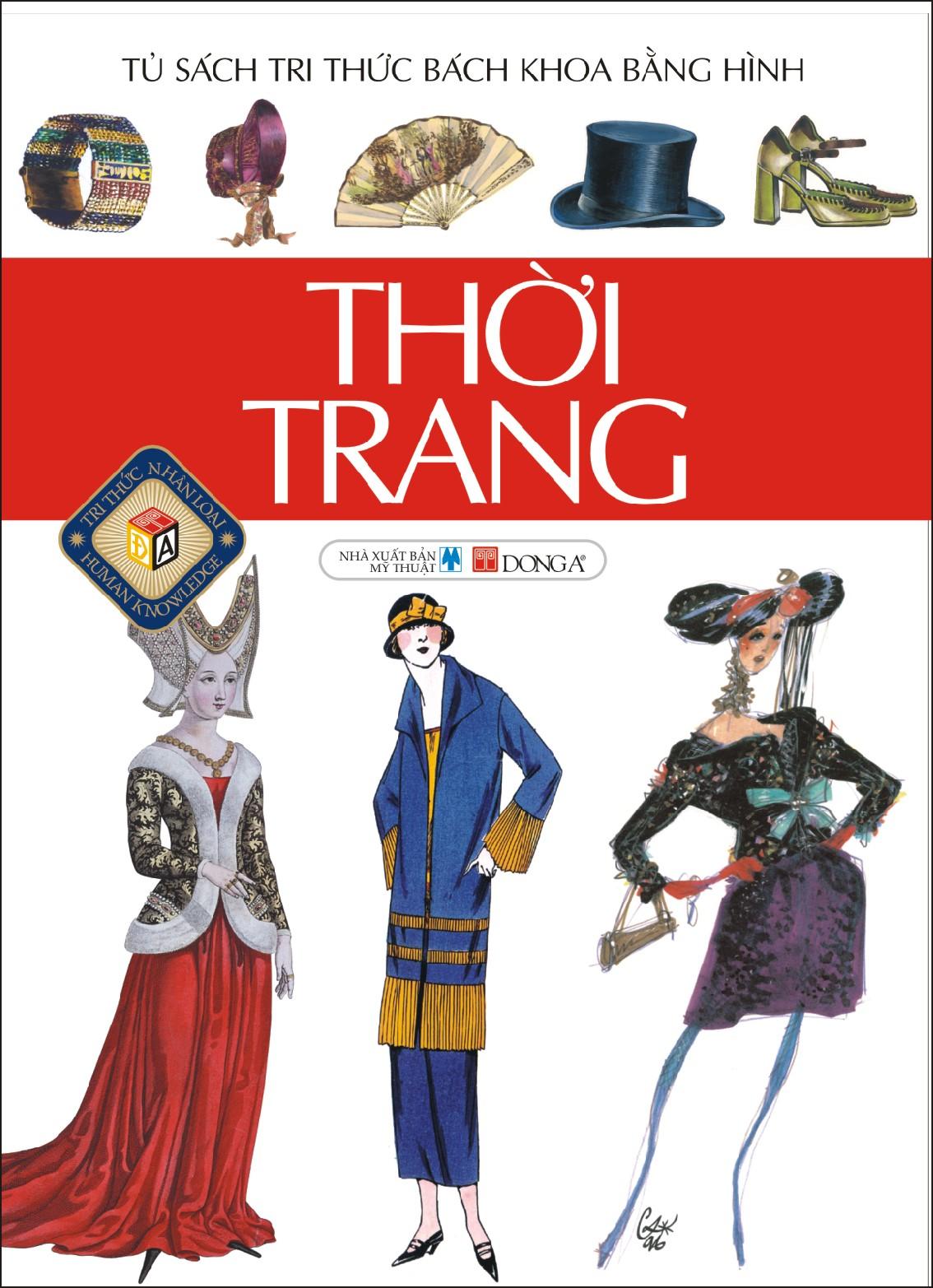 Thời Trang (Tủ Sách Tri Thức Bách Khoa Bằng Hình)