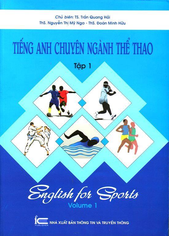 Tiếng Anh Chuyên Ngành Thể Thao (Tập 1)